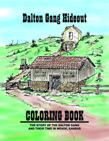The Dalton Gang Hideout Colroing Book, Meade, KS
