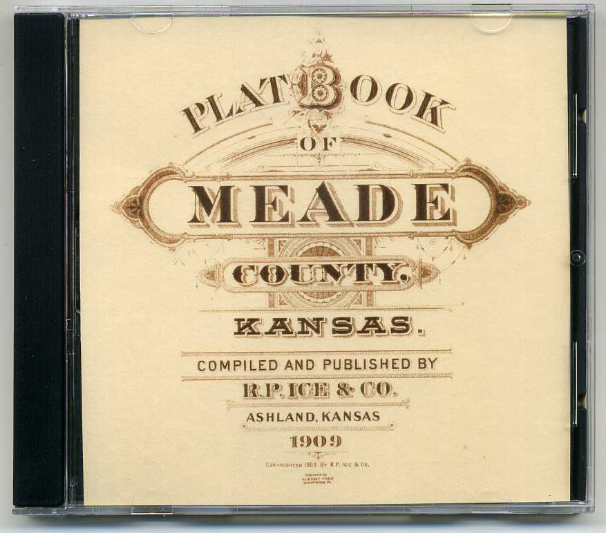 1909 Plat Book of Meade County KS
