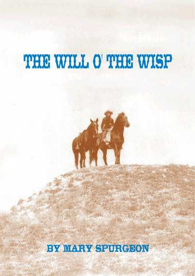 The Will O' The Wisp, a novel.